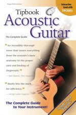 Acoustic Guitar: The Complete Guide