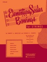 Elementary Scales and Bowings