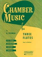 Chamber Music for Three Flutes: Easy to Medium