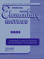 Rubank Elementary Method: Oboe: A Fundamental Course for Individual or Life-Instrument Class Instruction