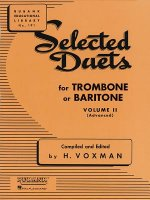 Selected Duets for Trombone or Baritone, Volume II (Advanced)
