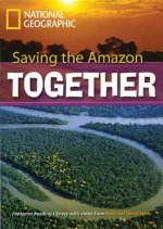 Saving the Amazon Together: Footprint Reading Library 7