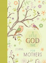 A Little God Time for Mothers Journal