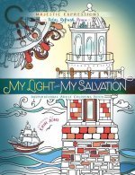 My Light and My Salvation: Inspirational Adult Coloring Book