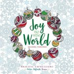 Joy to the World: Inspirational Adult Coloring Book