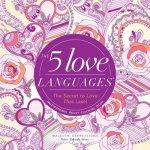 The 5 Languages of Love: The Secret to Love That Lasts Inspirational Adult Coloring Book