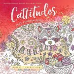 Cattitudes: Pure Purrfection Inspirational Adult Coloring Book