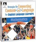 Strategies for Connecting Content and Language for Ell in Language Arts: Mathematics