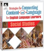 Strategies for Connecting Content and Language for Ell in Language Arts: Social Studies
