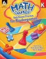Math Games: Skill-Based Practice for Kindergarten (Kindergarten): Skill-Based Practice for Kindergarten