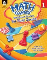 Math Games: Skill-Based Practice for First Grade (First Grade): Skill-Based Practice for First Grade
