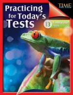 Time for Kids: Practicing for Today's Tests Language Arts: Level 3 (Level 3)