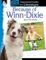 Because of Winn-Dixie: An Instructional Guide for Literature
