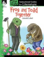 Frog and Toad Together Instructional Guide