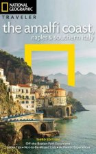 National Geographic Traveler: The Amalfi Coast, Naples and Southern Italy, 3rd Edition: With the Amalfi Coast