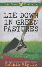 Lie Down in Green Pastures