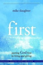 First: Putting God First in Living and Giving