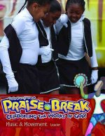 Vacation Bible School (Vbs) 2014 Praise Break Music & Movement Leader: Celebrating the Works of God!