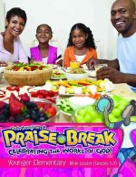 Vacation Bible School (Vbs) 2014 Praise Break Younger Elementary Bible Leader (Grades 1-3): Celebrating the Works of God!