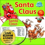 Santa Claus [With Hardcover Book(s)]