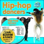 Hip-Hop Dancers [With Paperback Book]