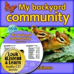 My Backyard Community [With Hardcover Book(s)]