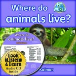 Where Do Animals Live? - CD + Hc Book - Package