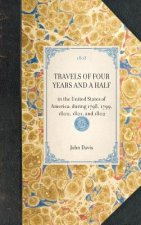 Travels of Four Years and a Half: In the United States of America; During 1798, 1799, 1800, 1801, and 1802