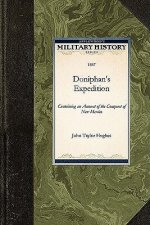 Doniphan's Expedition: Containing an Account of the Conquest of New Mexico