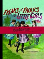 Freaks and Frolics of Little Girls