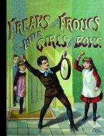 Freaks & Frolics of Little Girls & Boys