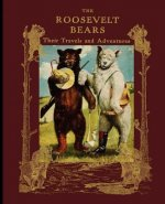 The Roosevelt Bears Travels Adventures