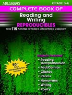 Milliken's Complete Book of Reading and Writing Reproducibles - Grades 5-6: Over 110 Activities for Today's Differentiated Classroom