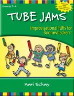 Tube Jams: Improvisational Riffs for Boomwhackers