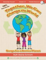 Together, We Can Change the World: Songs for a Better Planet