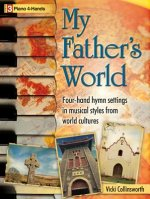 My Father's World: Four-Hand Hymn Settings in Musical Styles from World Cultures