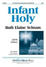 Infant Holy: SATB Edition