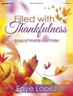 Filled with Thankfulness: Songs of Worship and Praise