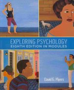 Exploring Psychology in Modules [With Psychology Reader and Study Guide]