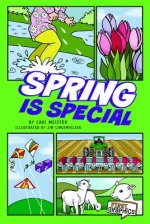 Spring Is Special