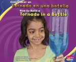 Como Hacer un Tornado en una Botella/How To Build A Tornado In A Bottle