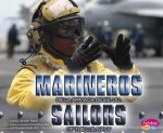 Marineros de La Armada de EE.UU./Sailors of the U.S. Navy