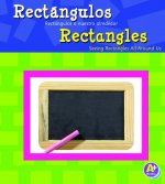 Rectngulos/Rectangles: Rectngulos A Nuestro Alrededor/Seeing Rectangles All Around Us