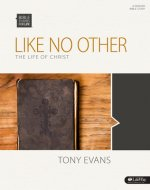 Like No Other: The Life of Christ - Bible Study Book