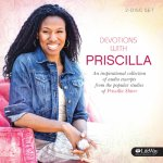 Devotions from Priscilla Shirer Volume 1