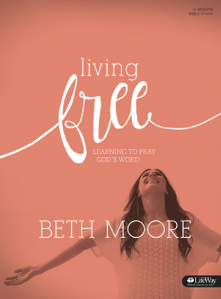 LIVING FREE BIBLE STUDY BOOK