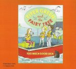 Piper Green and the Fairy Tree Too Much Good Luck (1 Paperback/1 CD Set