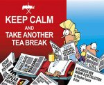 Keep Calm and Take Another Tea Break: A Hilarious New Madam & Eve Collection