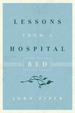 Lessons from a Hospital Bed (10-Pack)