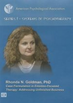 Case Formulation in Emotion-Focused Therapy: Addressing Unfinished Business